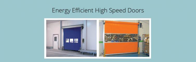 Energy Efficient High Speed Doors