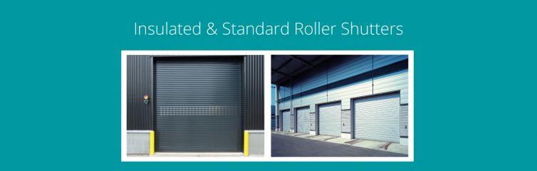 Insulated & Standard Roller Shutters