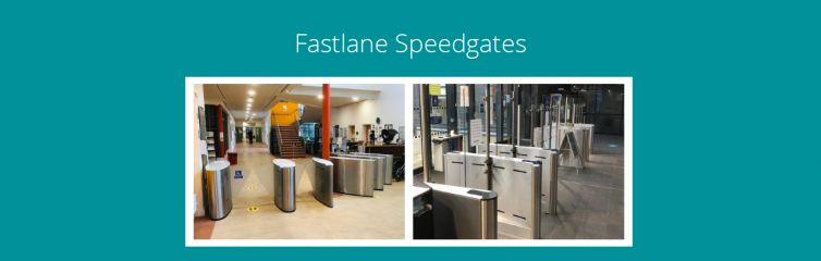 Fastlane Speedgates